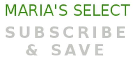 Maria's Select Subscribe & Save 7